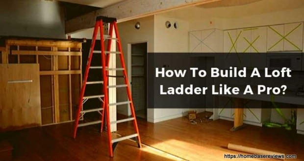 how to build a loft ladder