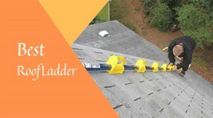 Best Roof Ladders
